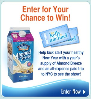 Enter for Your Chance to Win! Help kick start your healthy New Year with a year's supply of Almond Breeze and an all-expense paid trip to NYC to see the show! Enter Now!